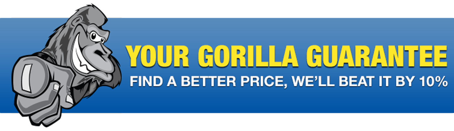 We Gorilla Guarantee it!