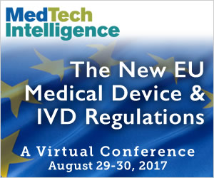 The New EU Medical Device & IVD Regulations - August 29-30, 2017 - A Virtual Conference