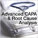 Advanced CAPA & Root Cause Analysis