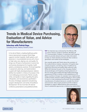 Trends in Medical Device Purchasing, Evaluation of Value, and Advice for Manufacturers