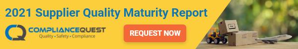 ComplianceQuest - 2021 Supplier Quality Maturity Report