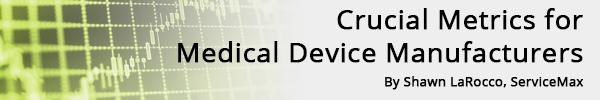 Crucial Metrics for Medical Device Manufacturers