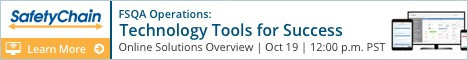 SafetyChain Software - FSQA Operations: Technology Tools for Success Webinar - October 19, 12pm PST