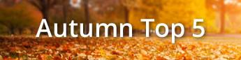 Autumn Top 5