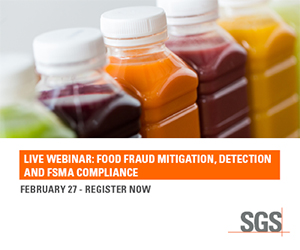 SGS - Live Webinar: Food Fraud Mitigation, Detection and FSMA Compliance - February 27 - Register Now