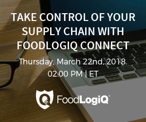 FoodLogiQ - Take Control of Your Supply Chain with FoodLogiQ Connect