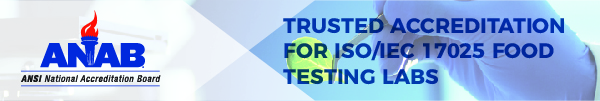 ANAB - Trusted Accreditation for ISO/IEC 17025 Food Testing Labs