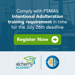 Alchemy - Comply with FSMA's Intentional Adulteration training requirement in time for the June 26th deadline.