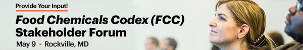USP - Food Chemicals Codex (FCC) Stakeholder Forum - May 9 - Rockville, MD