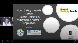 Food Safety Hazards Series: Listeria Detection, Mitigation, Control & Regulation