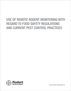 Use of Remote Rodent Monitoring with Regard to Food Safety Regulations and Current Pest Control Practices