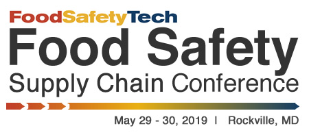 Food Safety Supply Chain Conference - May 29-30, 2019 - Rockville, MD
