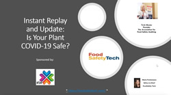 Instant Replay & Update: Is Your Plant COVID-19 Safe?
